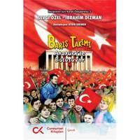 Barış Takımı - Atatürk'le Buluşuyor - Sevgi Özel