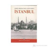 John Freely'nin Gözünden İstanbul