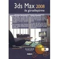 3DS Max 2008 İle Görselleştirme