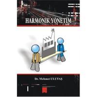 Harmonik Yönetim (Birey-Örgüt Uyumu)