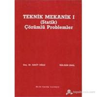 Teknik Mekanik 1 (Statik) Çözümlü Problemler-Sacit Oğuz