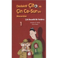 Dedektif Çito ve Çin Ce-Sur'un Maceraları-1: Çok Becerikli Bir Yardımcı - Antonio G. Iturbe