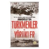 Anadolu'da Türkmenler Ve Yörükler