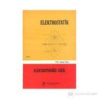 Elektrostatik Cilt: 1