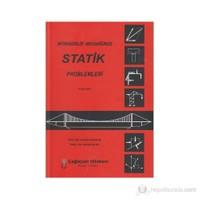 Mühendislik Mekaniğinde Statik Problemleri-Özkan İşler