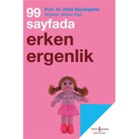 99 Sayfada Erken Ergenlik