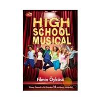 High School Musical Filmin Öyküsü