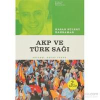 Türk Sağı Ve Akp-Hasan Bülent Kahraman