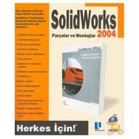Solidworks Parçalar Ve Montajlar 2004 \ Cd'li ( Herkes İçin )