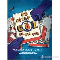 Bu Kitap Göz Yanıltır-Pseudonymous Bosch