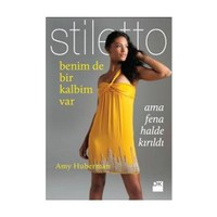 Stiletto - Benim de Bir Kalbim Var Ama fena halde kırıldı