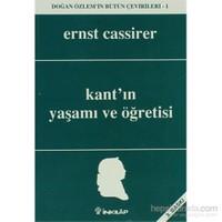 Kant'ın Yaşamı ve Öğretisi Doğan Özlem'in Bütün Çevirileri 1