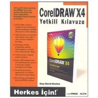 Coreldraw X4 Yetkili Kılavuzu - Herkes İçin!
