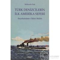 Türk Denizcilerin İlk Amerika Seferi - Seyahatnâme-i Bahri Muhit