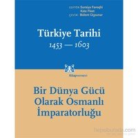 Türkiye Tarihi 1453-1603 (Cilt 2)