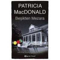 Beşikten Mezara - Patricia MacDonald