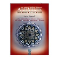 Alevilik - Tarih, İnanç, Kültür, Açılım