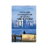 Hayaller Ve Gerçekler Erasında New York-Zulkarneyn Vardar