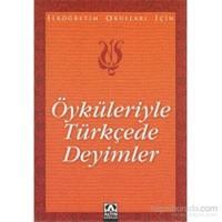 Öyküleriyle Türkçede Deyimler