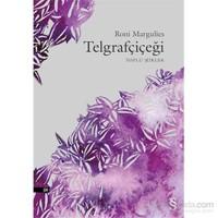 Telgrafçiçeği - Toplu Şiirler-Roni Margulies