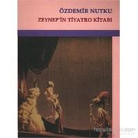 Zeynepin Tiyatro Kitabı
