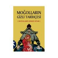 Moğolların Gizli Tarihçesi - (Moğolların Kırmızı Kitabı)