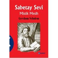 Sabetay Sevi - Mistik Mesih
