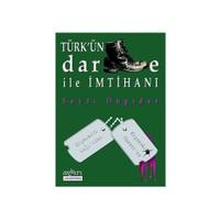 Türk'ün Darbe İle İmtihanı