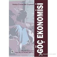 Göç Ekonomisi (Türkiye Üzerine Bir Uygulama)-Yusuf Akan