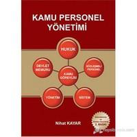 Kamu Personel Yönetimi (Hukuk - Devlet Memuru - Kamu Görevlisi - Sözleşmeli Personel - Yönetim - Sis