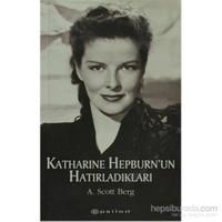 Katharine Hepburn'Un Hatırladıkları-A. Scott Berg