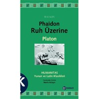 Phaidon Ruh Üzerine-Platon (Eflatun)