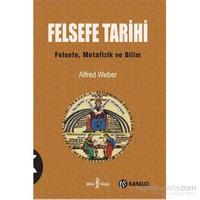 Felsefe Tarihi - Alfred Weber