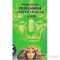 Perelandra Venüs'E Yolculuk-C. S. Lewis