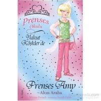 Prenses Okulu 18: Prenses Amy ve Altın Araba - Vivian French