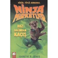 Ninja Mirketler 3 Buz Dağından Kaçış