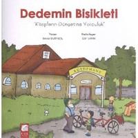 Dedemin Bisikleti Kitapların Dünyasına Yolculuk-Beyza Deringöl