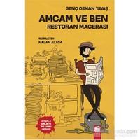 Amcam Ve Ben: Restoran Macerası-Genç Osman Yavaş