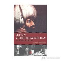Sultan Yıldırım Bayezıd Han ve Fetret Devri