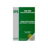 Spk Lisanslama Serisi: 3 / Sermaye Piyasası Mevzuatı, İlgili Mevzuat Ve Etik Kurallar-Şenol Babuşcu