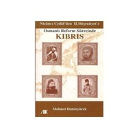 Osmanlı Reform Sürecinde Kıbrıs