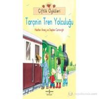 Çiftlik Öyküleri - Tarçın'ın Tren Yolculuğu - Stephen Cartwright