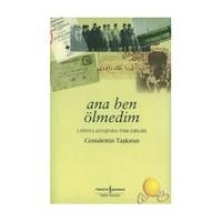 Ana Ben Ölmedim / 1. Dünya Savaşı'nda Türk Esirleri