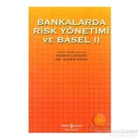 BANKALARDA RİSK YÖNETİMİ VE BASEL 2