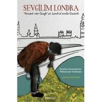 Sevgilim Londra: Vincent Van Gogh'un Londra'sında Gezinti