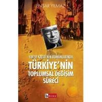 Yakup Kadri'nin Romanlarında Türkiye'nin Toplumsal Süreci