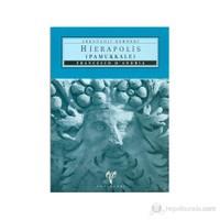 Hierapolis (Pamukkale) Arkeoloji Rehberi