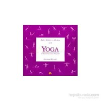 Ruh,Zihin Ve Beden İçin Yoga-Gertrud Hirschi