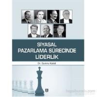 Siyasal Pazarlama Sürecinde Liderlik