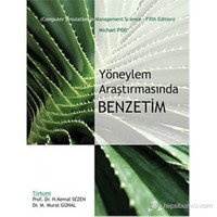Yöneylem Araştırmasında Benzetim (Computer Simulation in Management Science - Fifth Edition)